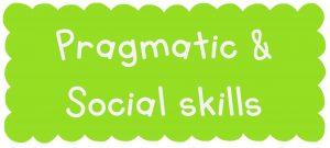 Pragmatic-and-Social-Skills-300x135 Social Skills